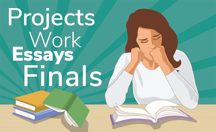 "The figure is a student who looks stressed out while reading a textbook, while in the background the words ""Projects,"" ""Work,"" ""Essays,"" and ""Finals"" represent her concerns."